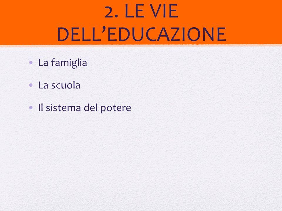 2. LE VIE DELL'EDUCAZIONE
