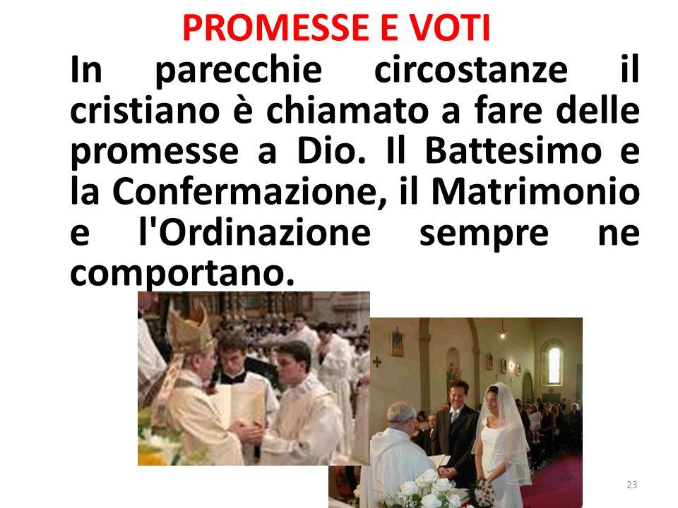 PROMESSE E VOTI