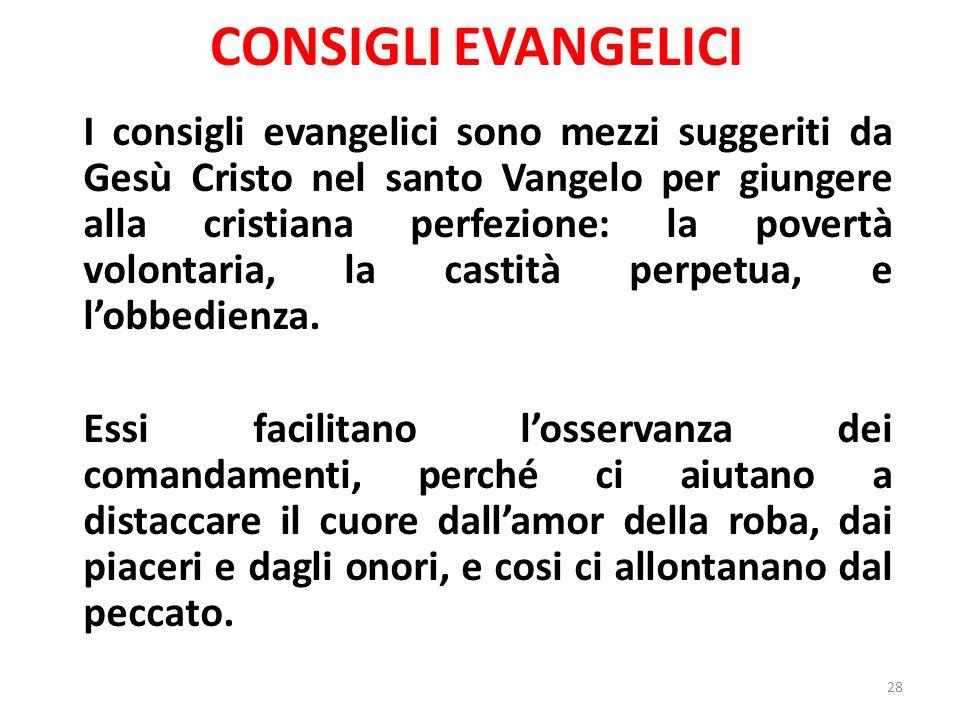CONSIGLI EVANGELICI