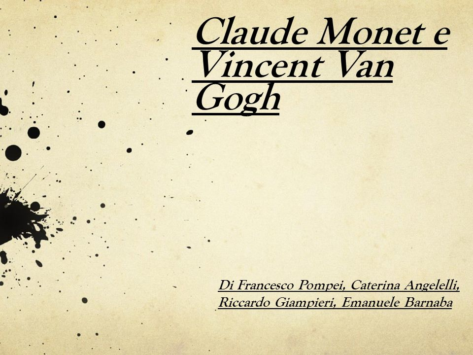 Claude Monet e Vincent Van Gogh