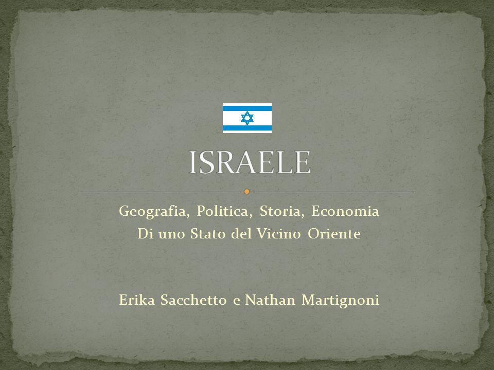 ISRAELE Geografia, Politica, Storia, Economia