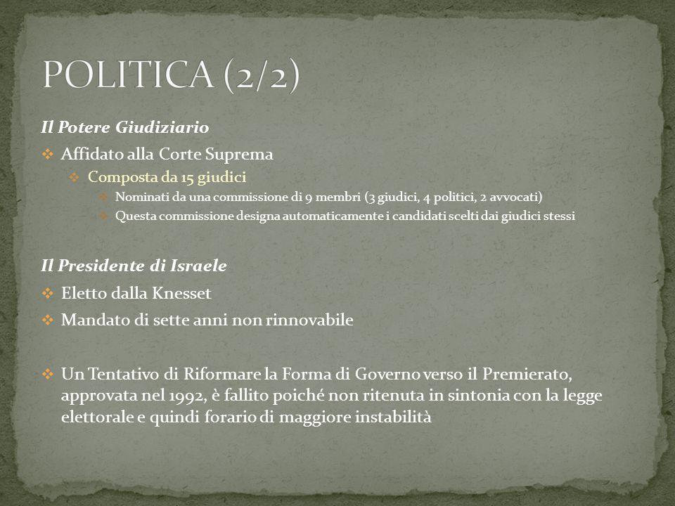 POLITICA (2/2) Il Potere Giudiziario Affidato alla Corte Suprema