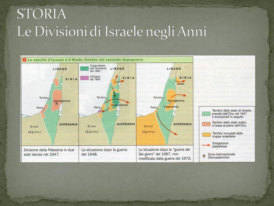 STORIA Le Divisioni di Israele negli Anni