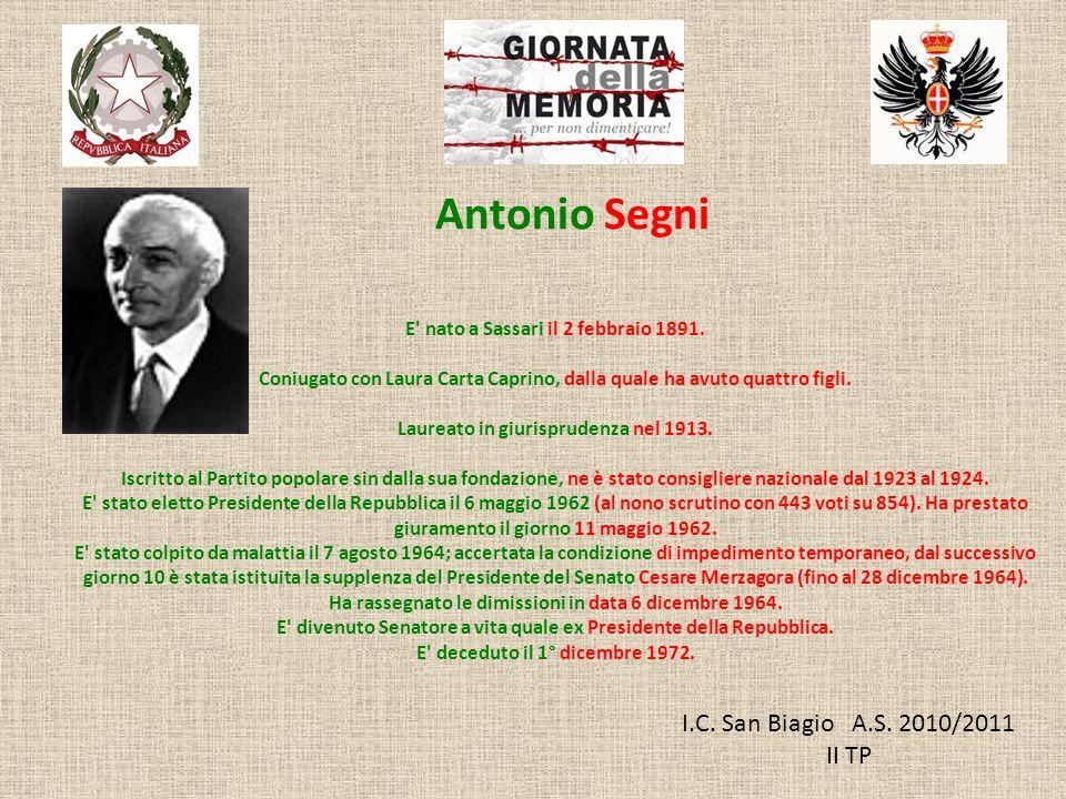 Antonio Segni I.C. San Biagio A.S. 2010/2011 II TP