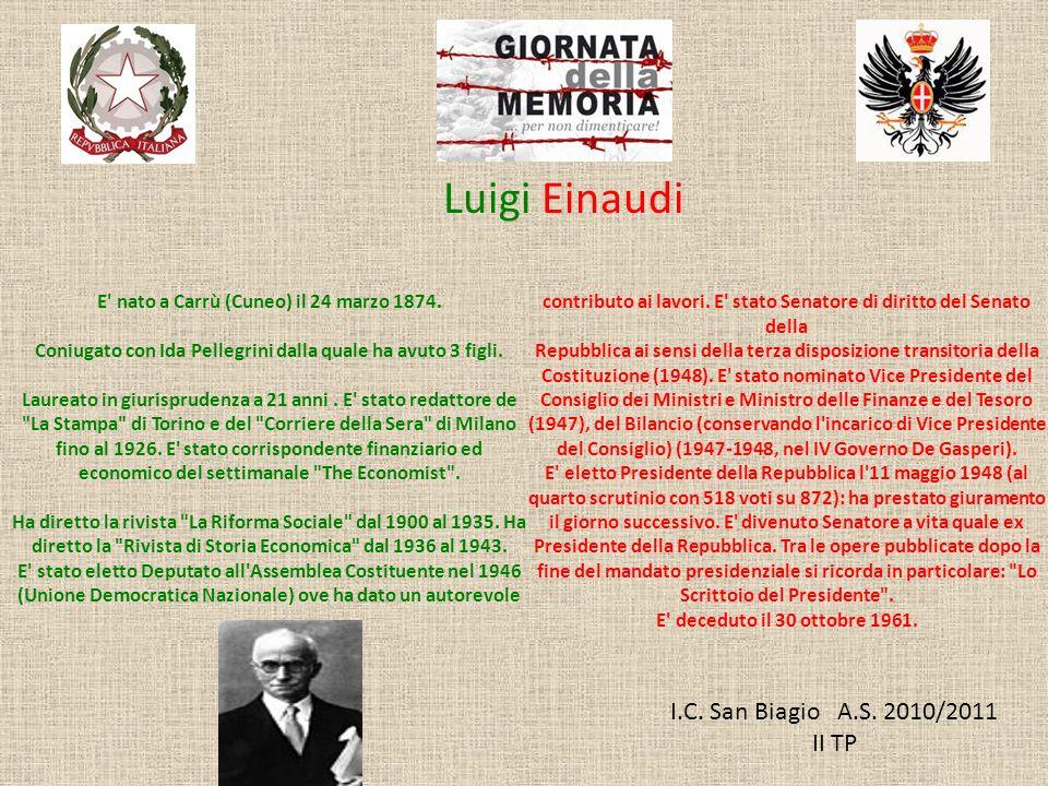Luigi Einaudi I.C. San Biagio A.S. 2010/2011 II TP