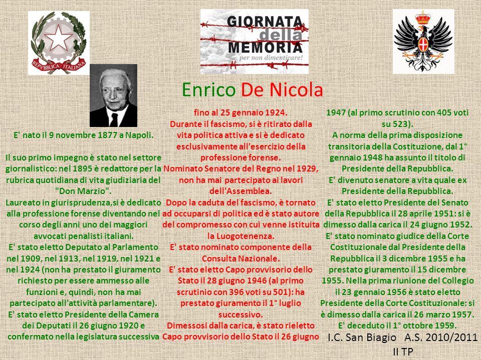 Enrico De Nicola I.C. San Biagio A.S. 2010/2011 II TP