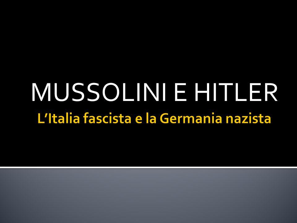 L'Italia fascista e la Germania nazista
