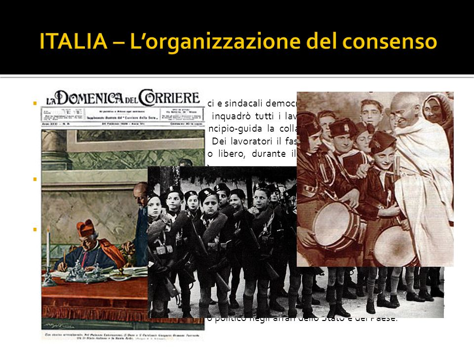 ITALIA – L'organizzazione del consenso