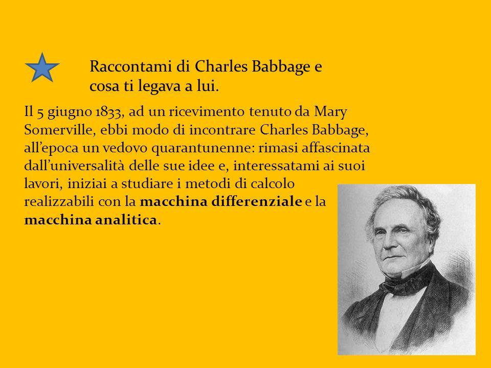 Raccontami di Charles Babbage e cosa ti legava a lui.