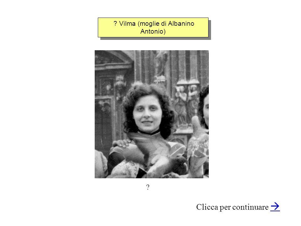 Vilma (moglie di Albanino Antonio)