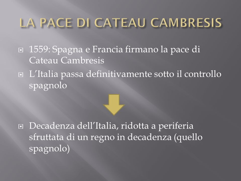 LA PACE DI CATEAU CAMBRESIS