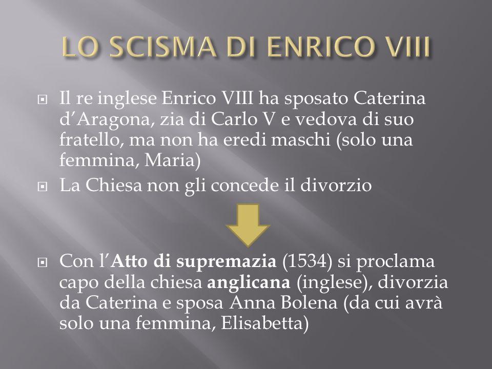 LO SCISMA DI ENRICO VIII