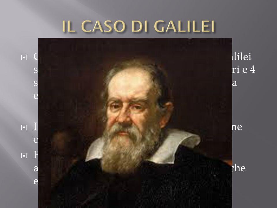IL CASO DI GALILEI