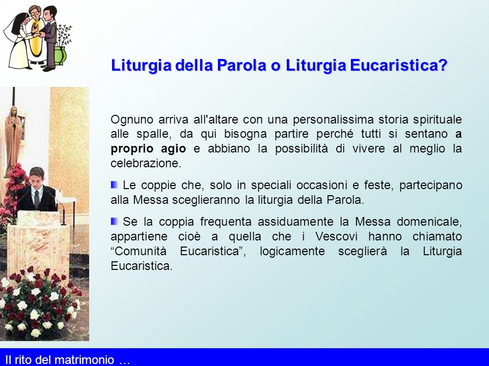 Liturgia della Parola o Liturgia Eucaristica