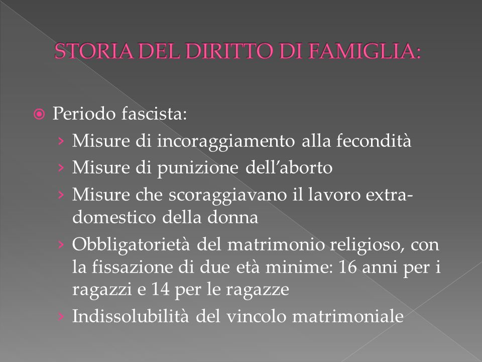 STORIA DEL DIRITTO DI FAMIGLIA: