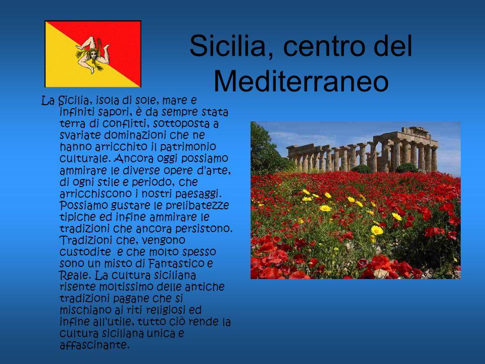 Sicilia, centro del Mediterraneo
