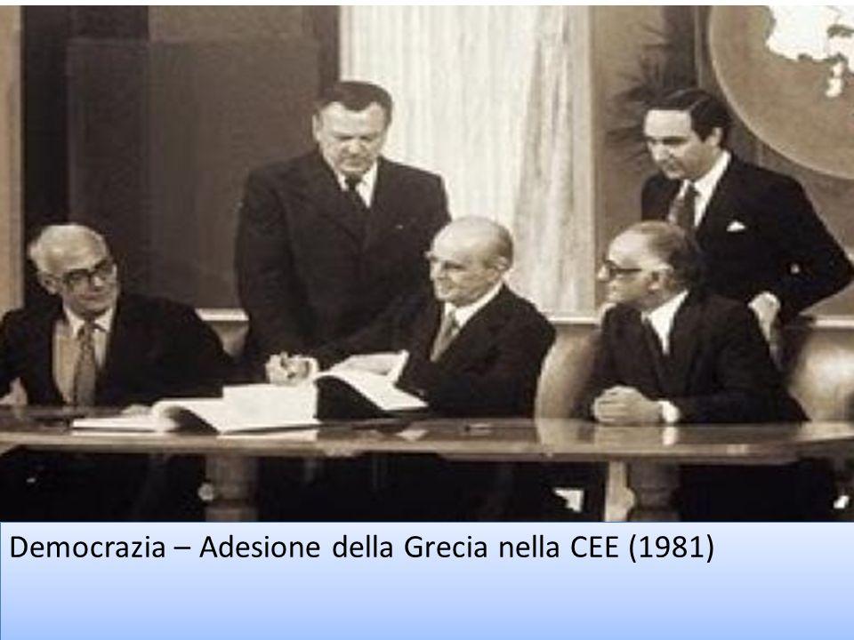 Democrazia – Adesione della Grecia nella CEE (1981)