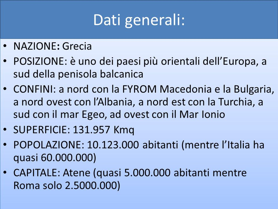 Dati generali: NAZIONE: Grecia