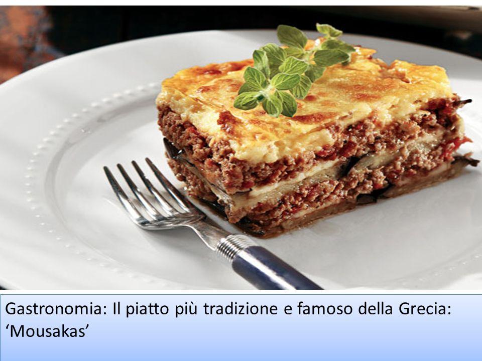 Gastronomia: Il piatto più tradizione e famoso della Grecia: 'Mousakas'