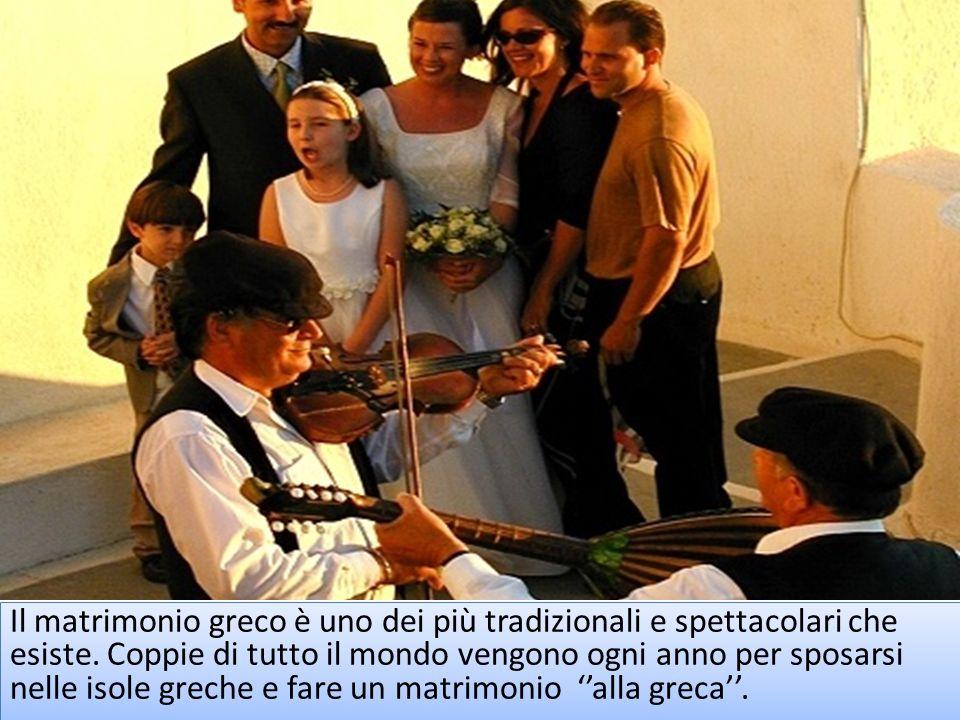 Il matrimonio greco è uno dei più tradizionali e spettacolari che esiste.