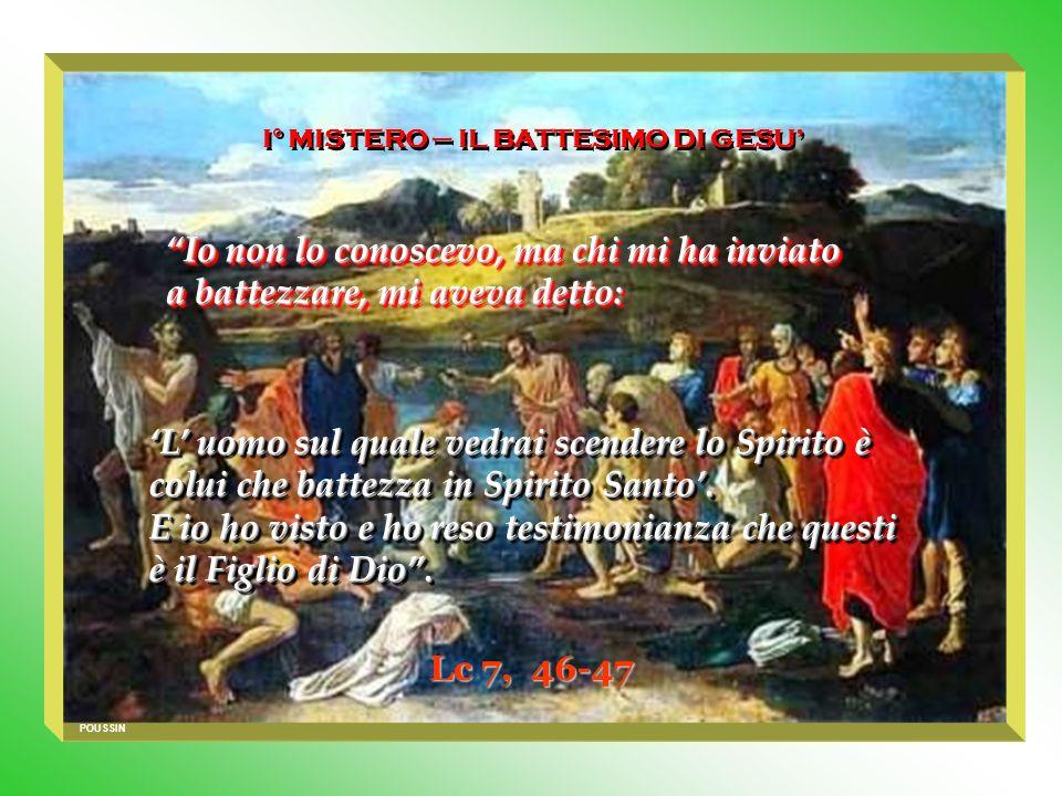 I° MISTERO – IL BATTESIMO DI GESU'