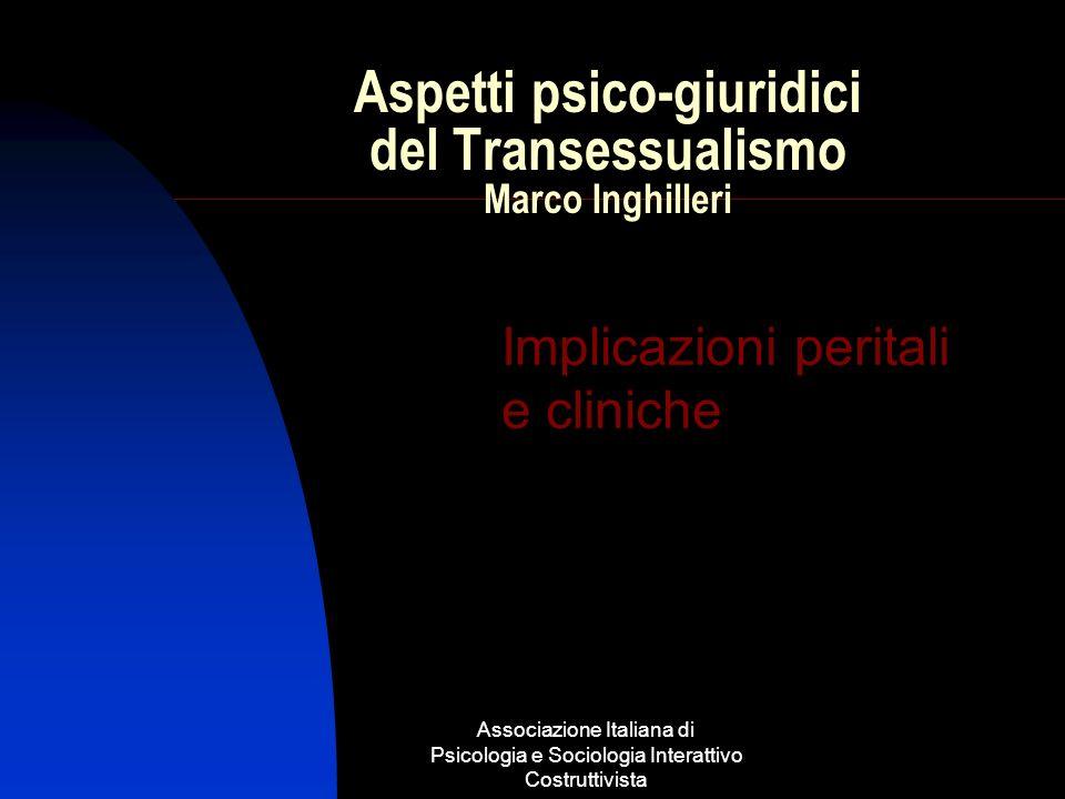 Aspetti psico-giuridici del Transessualismo Marco Inghilleri