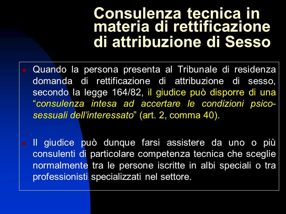 Consulenza tecnica in materia di rettificazione di attribuzione di Sesso