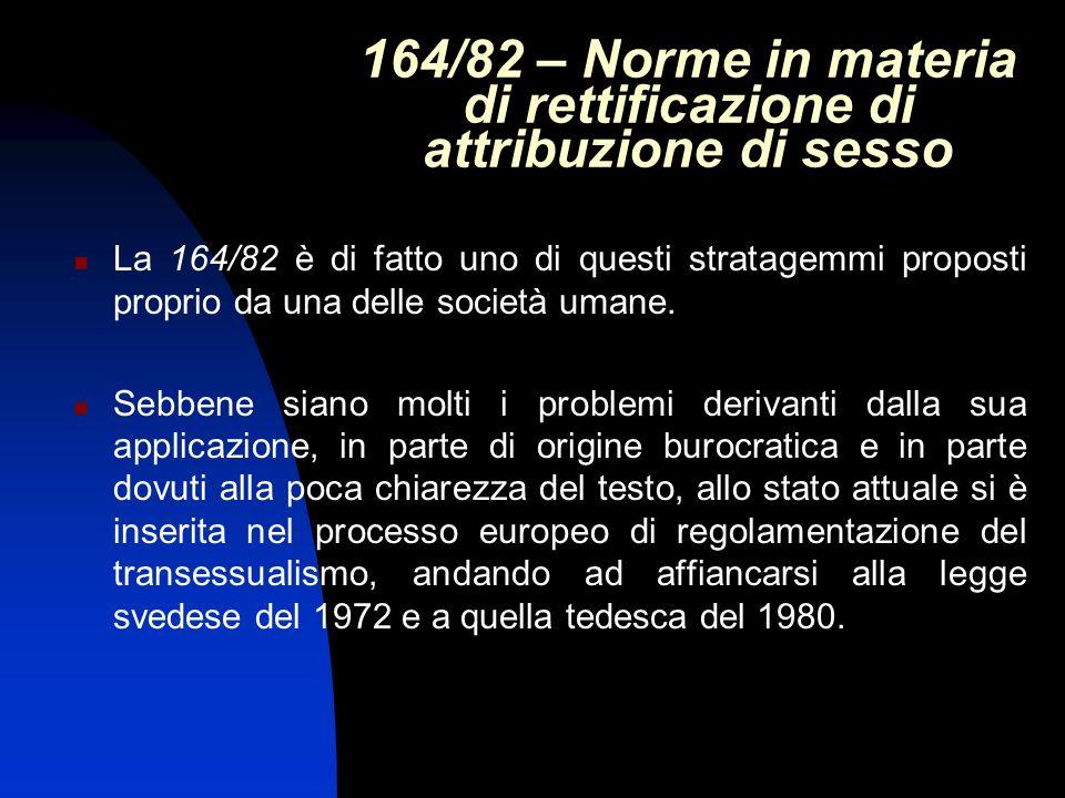 164/82 – Norme in materia di rettificazione di attribuzione di sesso