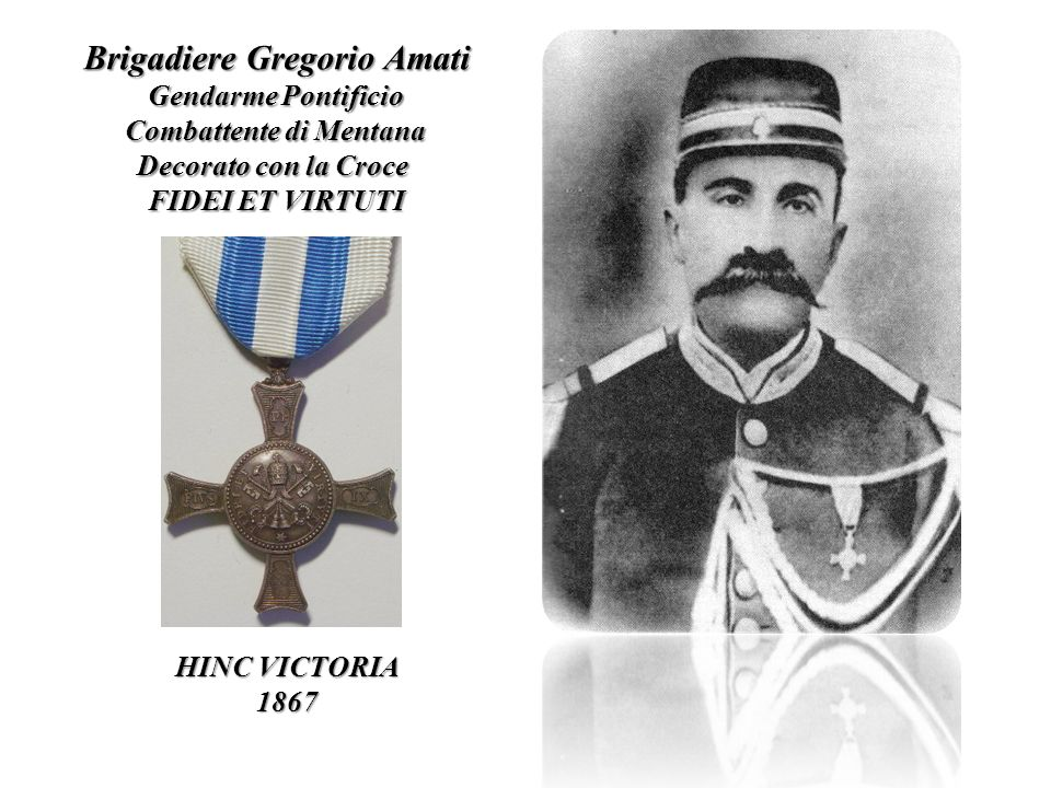 Brigadiere Gregorio Amati Combattente di Mentana
