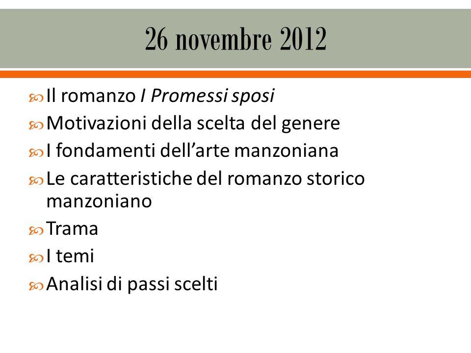 26 novembre 2012 Il romanzo I Promessi sposi