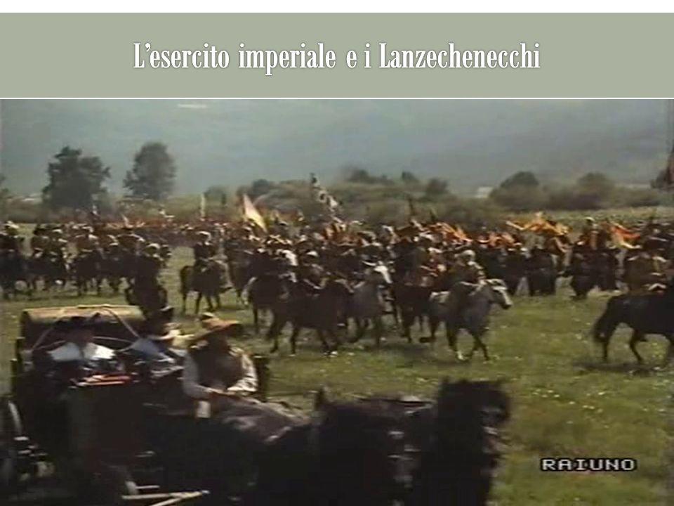 L'esercito imperiale e i Lanzechenecchi