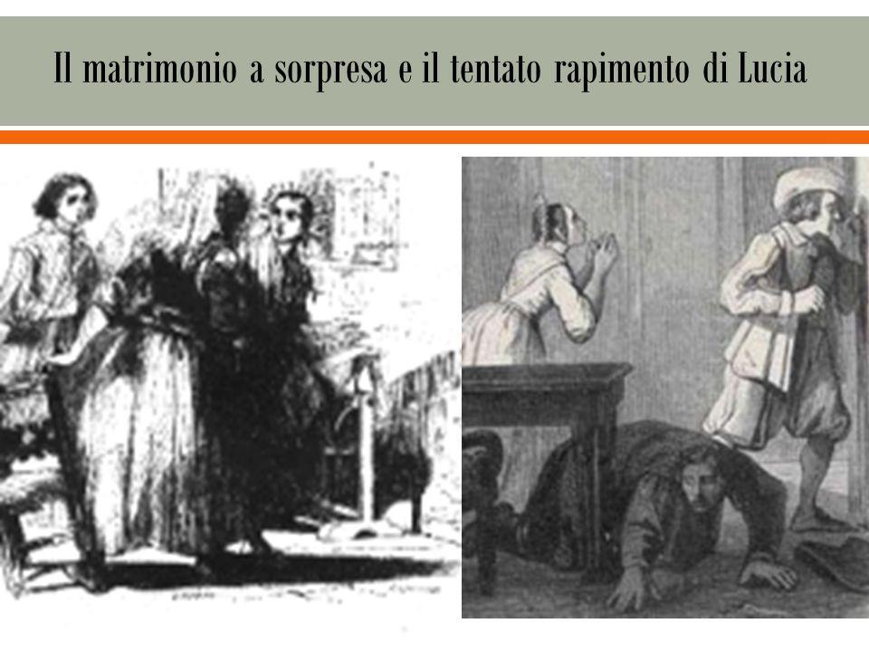 Il matrimonio a sorpresa e il tentato rapimento di Lucia