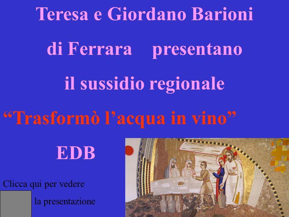 Teresa e Giordano Barioni