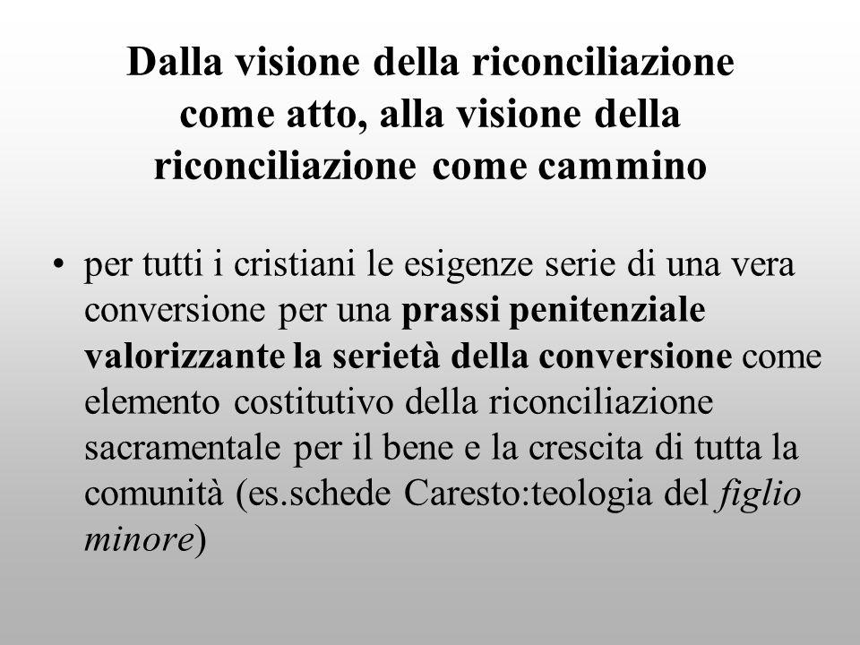 Dalla visione della riconciliazione come atto, alla visione della riconciliazione come cammino