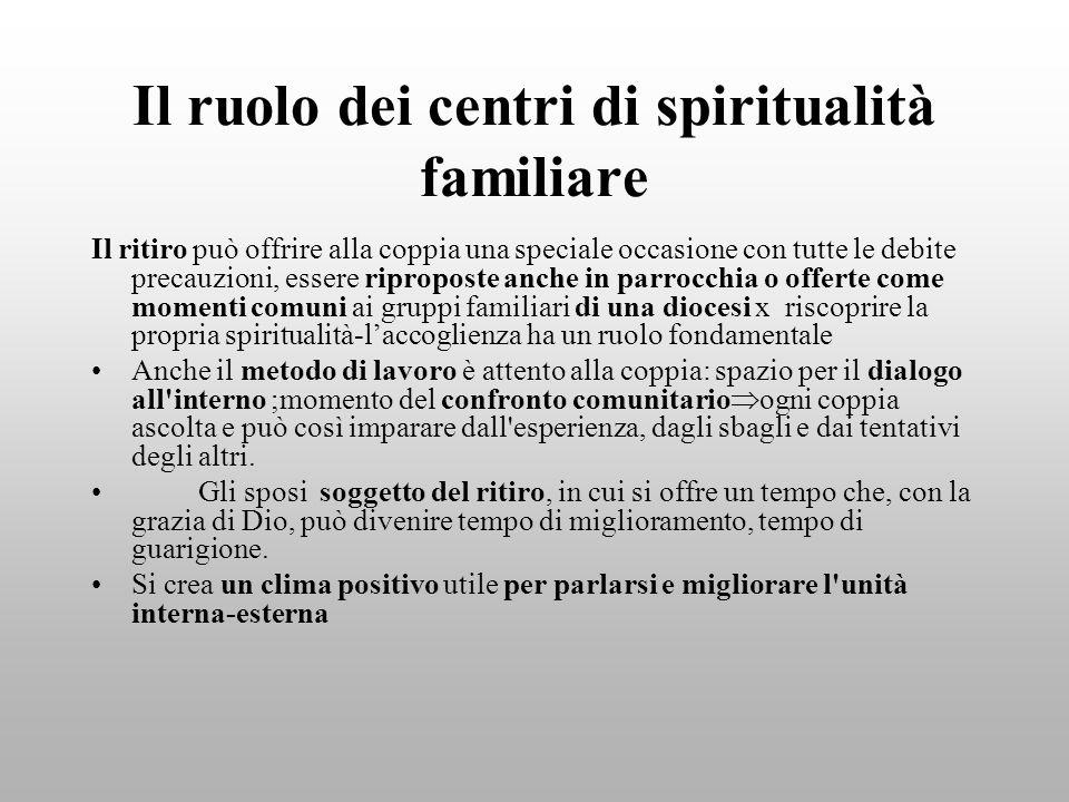 Il ruolo dei centri di spiritualità familiare