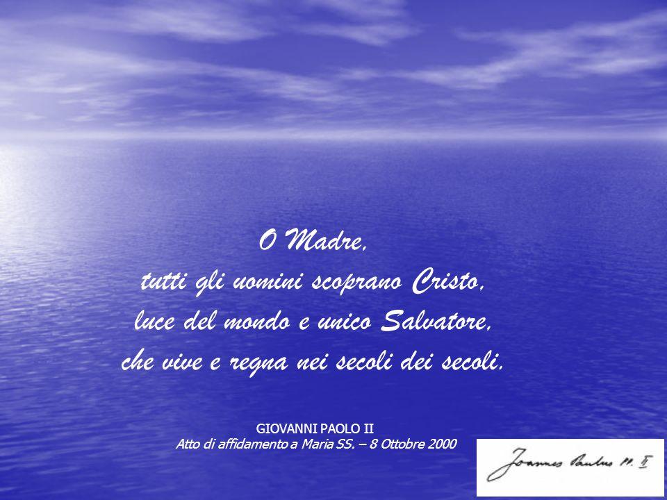 tutti gli uomini scoprano Cristo, luce del mondo e unico Salvatore,