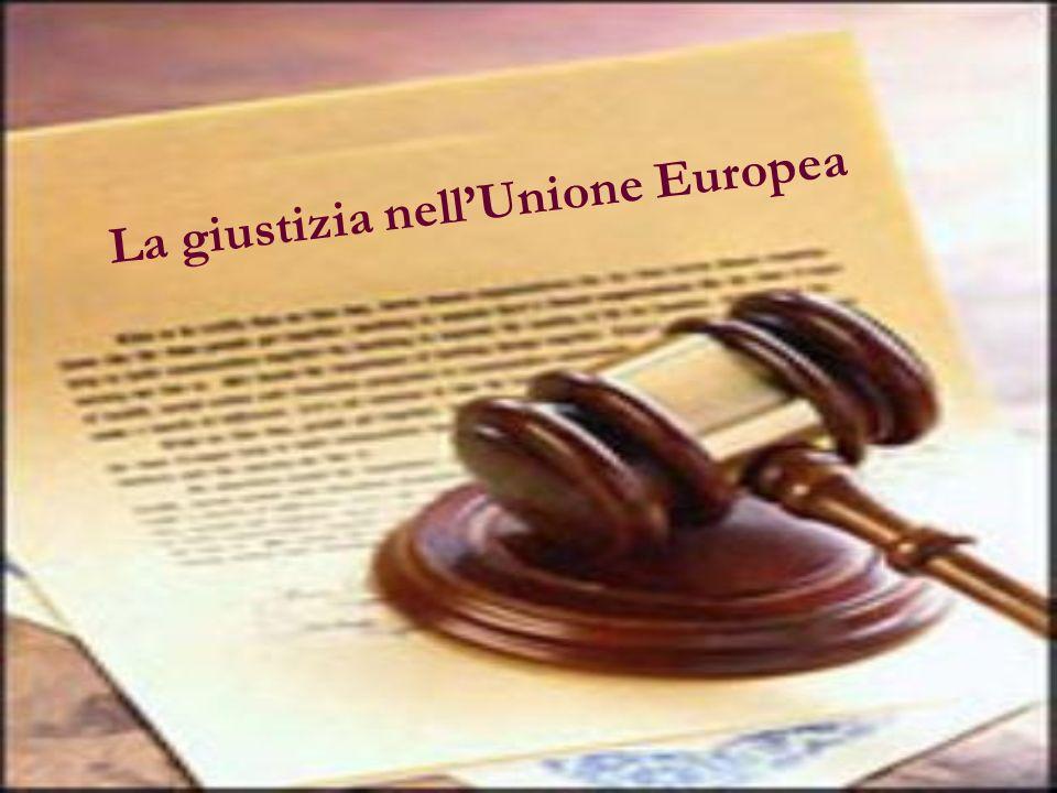La giustizia nell'Unione Europea