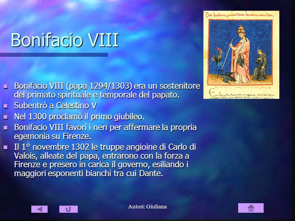 Bonifacio VIII Bonifacio VIII (papa 1294/1303) era un sostenitore del primato spirituale e temporale del papato.