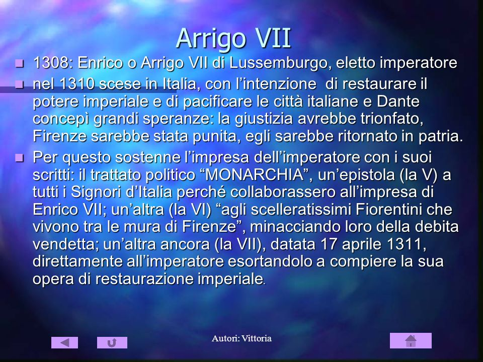 Arrigo VII 1308: Enrico o Arrigo VII di Lussemburgo, eletto imperatore
