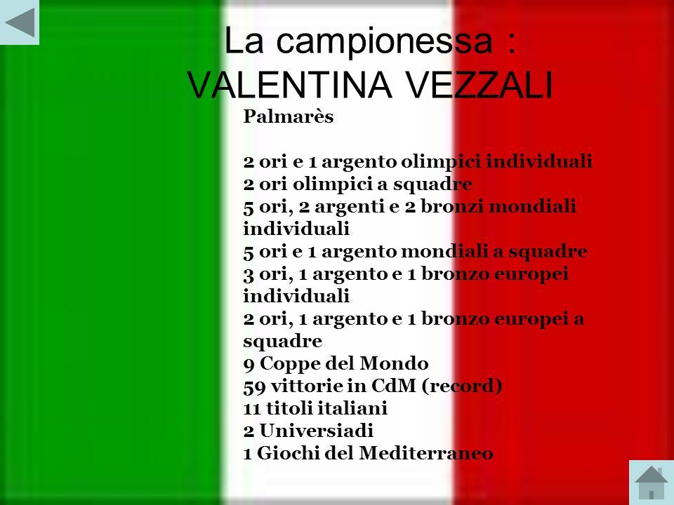 La campionessa : VALENTINA VEZZALI