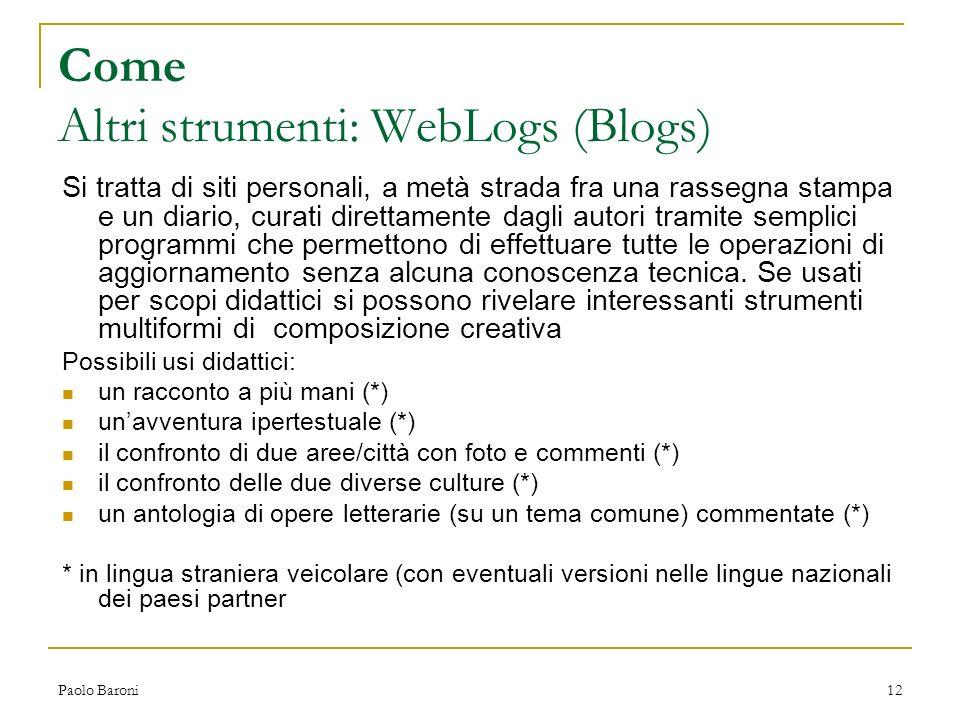Come Altri strumenti: WebLogs (Blogs)