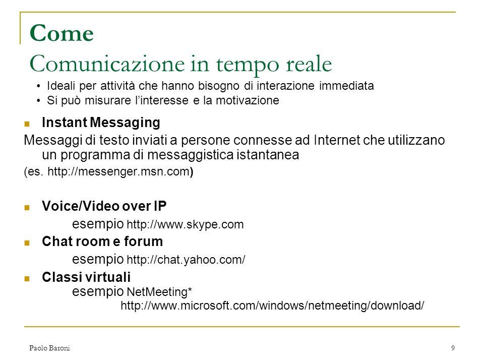 Come Comunicazione in tempo reale