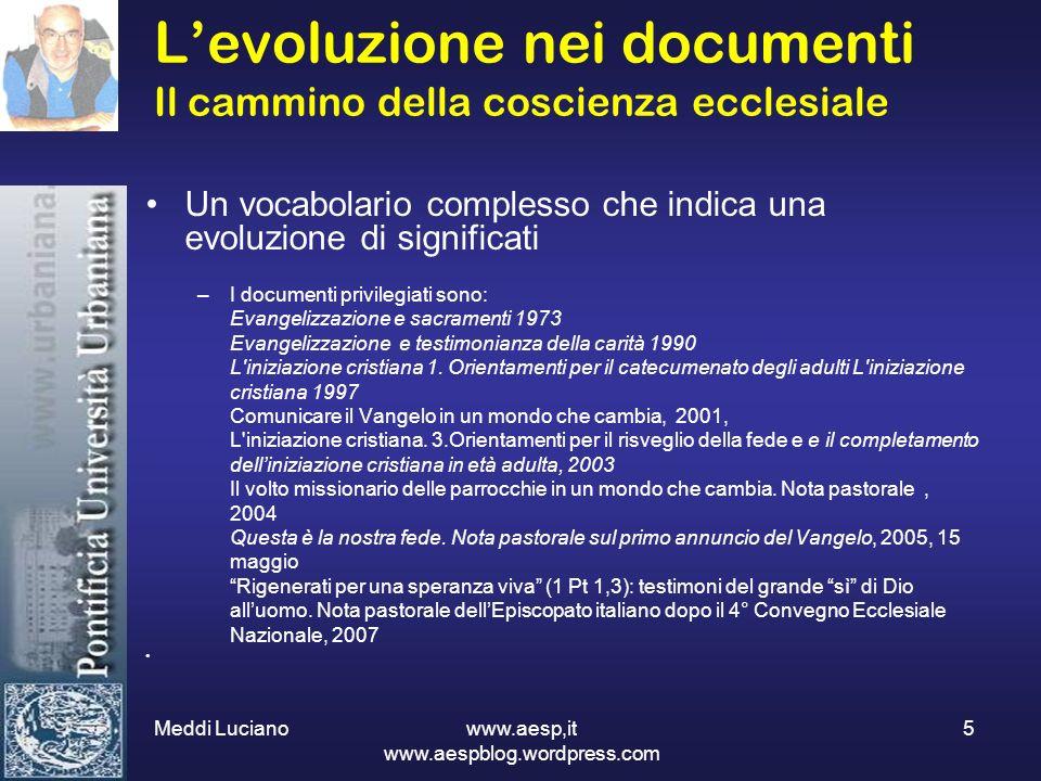 L'evoluzione nei documenti Il cammino della coscienza ecclesiale