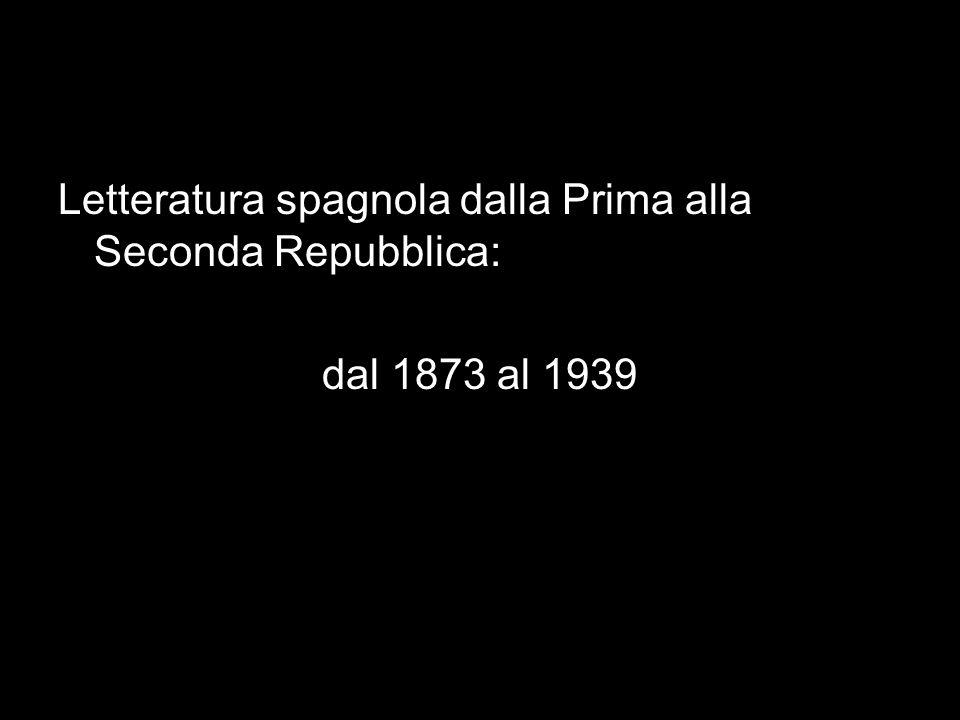 Letteratura spagnola dalla Prima alla Seconda Repubblica: