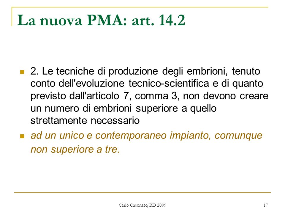 La nuova PMA: art. 14.2