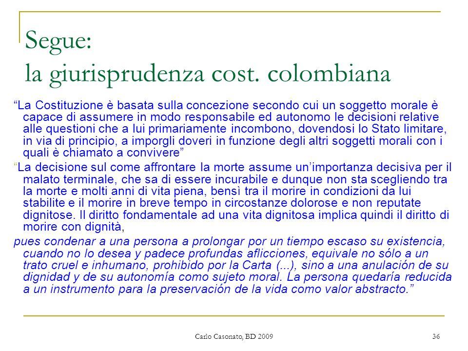 Segue: la giurisprudenza cost. colombiana