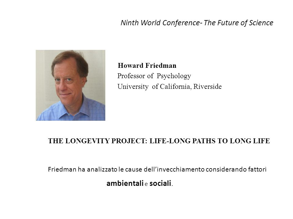Ninth World Conference- The Future of Science