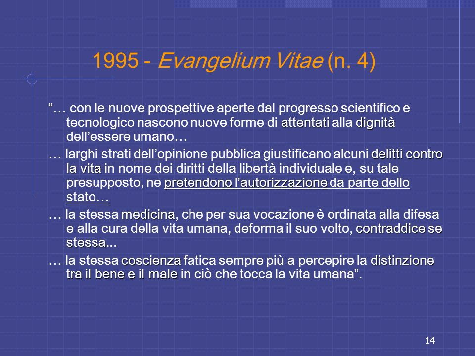 1995 - Evangelium Vitae (n. 4)