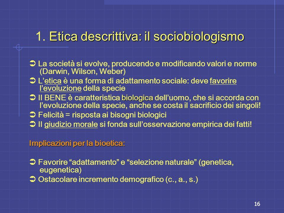 1. Etica descrittiva: il sociobiologismo