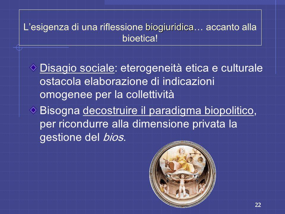 L'esigenza di una riflessione biogiuridica… accanto alla bioetica!